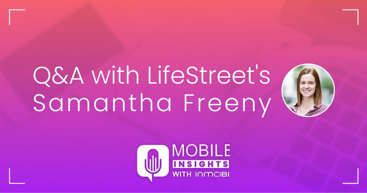 InMobi Q&A with LifeStreet